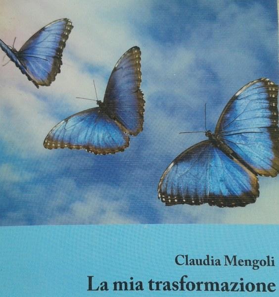 La mia trasformazione_Claudia Mengoli