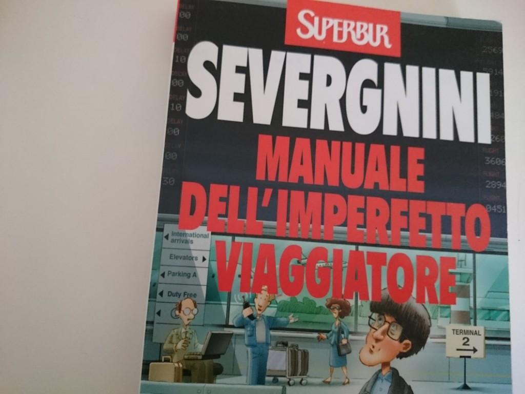 Manuale dell'imperfetto viaggiatore di Beppe Severgnini