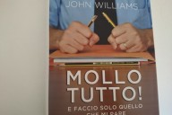 Mollo tutto! John Williams